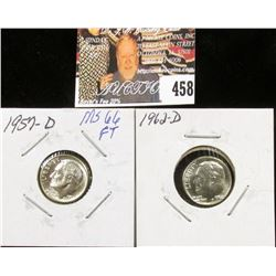 1957 D MS66 and 1962 D MS68 Full Torch Lines Roosevelt Dimes.