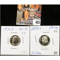 2006 S Silver PR 70 and 1974 D MS70 Roosevelt Dimes.