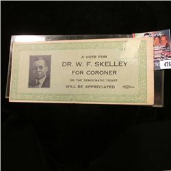 "$10 ""The Confederate States of America Fac-Simile"" Advertising Note ""A Vote for Dr. W.F. Skelley For"