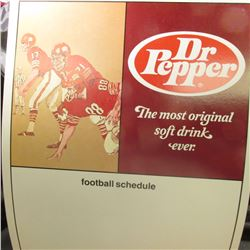 "Large Poster ""Dr. Pepper The Most Original soft drink ever football schedule""; and ""The Tarnoff Plat"