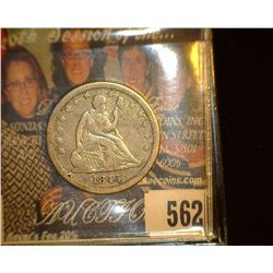 1845 P Liberty Seated Quarter, No motto above Eagle, variety 1, Fine.