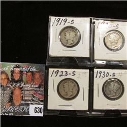 "1919 S, 20 S, 23 S, & 30 S Mercury Dimes in 1 1/2"" x 1 1/2"" coin holders. AG-F."