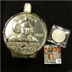 """1492 Christopher Columbus"" Bottle dated 1976 on the base; & 1922 P U.S. Peace Silver Dollar, VF."