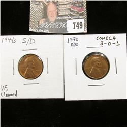 1946 S/D VF Cleaned, & 1972 Double Die Obverse, CONECA 3-0-1 Lincoln Cents.