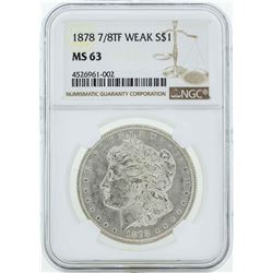 1878 7/8TF Weak $1 Morgan Silver Dollar Coin NGC MS63