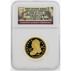 2008 W $10 First Spouse Series Jacksons Liberty Gold Coin NGC PF70 Ultra Cameo