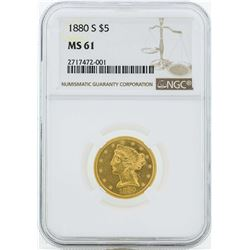 1880-S $5 Liberty Head Half Eagle Gold Coin NGC MS61