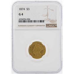 1874 $3 Princess Head Gold Coin NGC G4