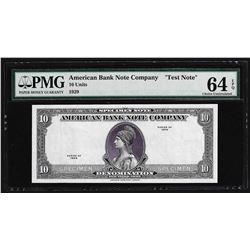 1929 American Bank Note Company Test Note 10 Units PMG 64EPQ