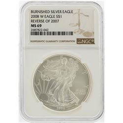 2008-W $1 Burnished American Silver Eagle Coin Reverse of 2007 NGC MS69