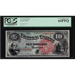 1869 $10 Legal Tender Large Red Seal Rainbow Note PMG Very Choice New 64PPQ
