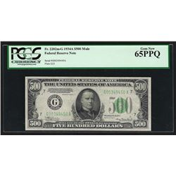 1934A $500 Mule Federal Reserve Note Chicago PCGS Gem New 65PPQ