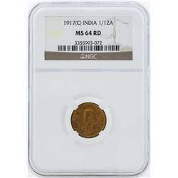1917C India 1/12 Anna Coin NGC MS64RD