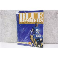 CFL Illustrated Blue Bombers Souvenir Magazine