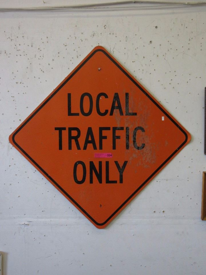 """Metal """"local Traffic Only"""" Road Sign. Sale Sign Signs Of Stroke. Fragile Signs Of Stroke. Pretty Little Liars Character Signs Of Stroke. Word Wall Signs. Reuptake Inhibitors Signs. Acne Scars Signs. Test Signs. Guide Signs Of Stroke"""
