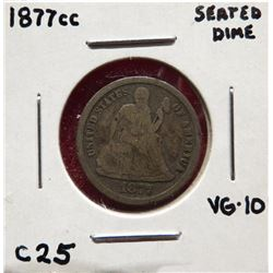 1877 CC Seated Liberty Dime VG10. $20-40