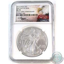2016 USA $1 30th Anniversary Fine Silver Eagle First Day of Issue NGC Certified MS-70 (TAX Exempt)