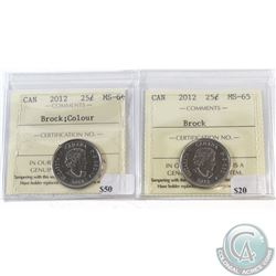 2012 Canada 25-cent Brock ICCS MS-65 & 2012 Canada 25-cent Coloured Brock ICCS MS-66. 2pcs.