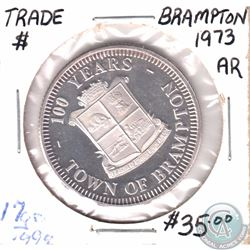 1973 Brampton Centennial Trade Dollar in .999 Fine Silver Weighing 17 grams. 32mm in diameter (Coin