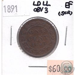 1891 Canada 1-cent LDLL Obverse 3 EF (Scratched)