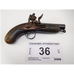 UNKNOWN SPANISH , MODEL: REPRODUCTION FLINTLOCK PERCUSSION PISTOL , CALIBER: 40 CAL FLINTLOCK