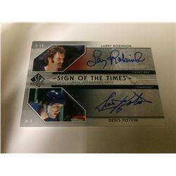 ROBINSON/ POTVIN  SIGN OF THE TIMES AUTOGRAPH
