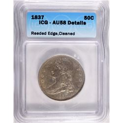 1837 REEDED EDGE CAPPED BUST HALF DOLLAR ICG AU58 DETAILS CLEANED