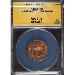 1864 TWO CENT PIECE ANACS MS 60 DETAILS CORRODED
