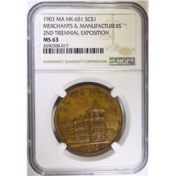 1903 SO-CALLED $1 MERCHANTS & MANUFACTURERS 2ND TRIENNIAL EXPOSITION NGC MS 63