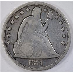 1871 SEATED DOLLAR, VF scratches