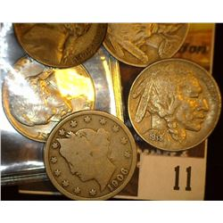 11.    1906 Liberty Nickel, Good; 1913 P Type One Buffalo Nickel, Fine; 1938 D Buffalo Nickel, EF; 1
