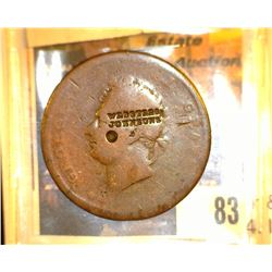 "83.    Great Britain Large Penny of King George IV countermarked ""Webster &/Johnsons"", According to"