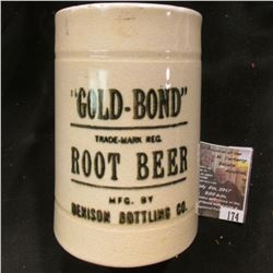 "174.4.25"" height """"Gold-Bond"" Trade-Mark Reg. Root Beer Mfg. By Denison Bottling Co."" Stoneware Mug."