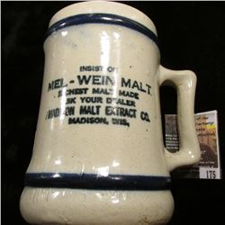 "175.5.25"" Stoneware Advertising Mug for ""Insist on Mel-Wein Malt Richest Malt Made Ask Your Dealer M"