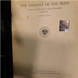 "196.""The Pageant of the Press A Survey of 125 Years of Iowa Journalism 1836-1961"" by William J. Pete"
