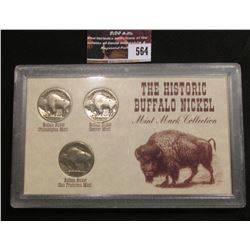 "564.Three-Piece Set ""The Historic Buffalo Nickel Mint Mark Collection"" in a hard plastic case."
