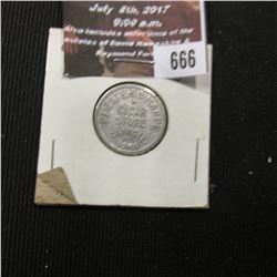 "666.""Pfiester & Happe/Cigar/Store/Carroll,/Iowa"", ""Good For/5c/In trade"", al., rd., 22mm."