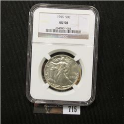 715.1945 P Walking Liberty Half-Dollar, NGC slabbed AU58. A really super slider.