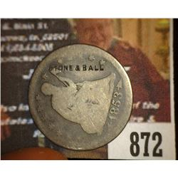 "872.1853 Rays & Arrows Liberty Seated Quarter Counter marked ""Stone & Ball"" Brunk 38535 J."
