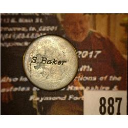 "887.1877 Liberty Seated Dime Counter marked ""S. Baker""."