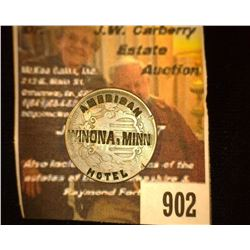 "902.1867 Rays Shield Nickel Counter marked ""American Winona, Minn, Hotel""."