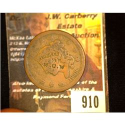 "910.1838 Large Cent Counter marked ""WOW""."