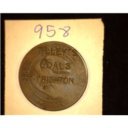 "958.1856 French Dix Centimes Counter marked ""Tilley's Coals, Brighton""."