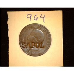 "964.1856 France Cinq Centimes Counter marked ""Sapol"""