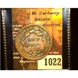 "1022.         1838 U.S. Large Cent c/s ""Shaftesibucy"", 'Doc' says it is not listed."