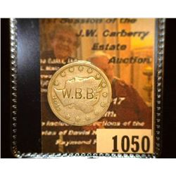 "1050.         1912 Liberty Nickel c/s ""W.B.B.""."
