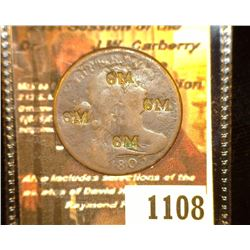 "1108.         1803 U.S. Large Cent c/s ""SM"" at four side of the obverse."