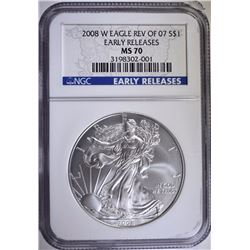 2008-W REVERSE OF 07 AMERICAN SILVER EAGLE, NGC MS-70 EARLY RELEASES  RARE!!