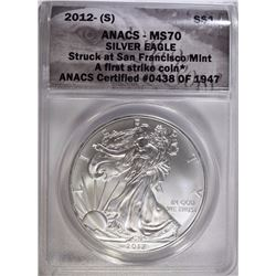 2012-(S) AMERICAN SILVER EAGLE ANACS MS-70 FIRST STRIKE