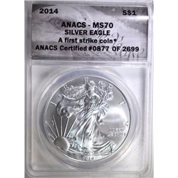 2014 AMERICAN SILVER EAGLE ANACS MS-70 FIRST STRIKE